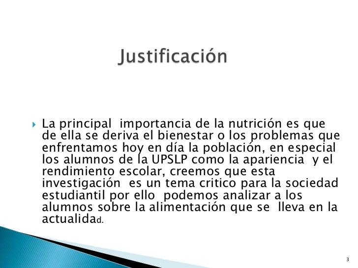 La principal  importancia de la nutrición es que de ella se deriva el bienestar o los problemas que enfrentamos hoy en día...