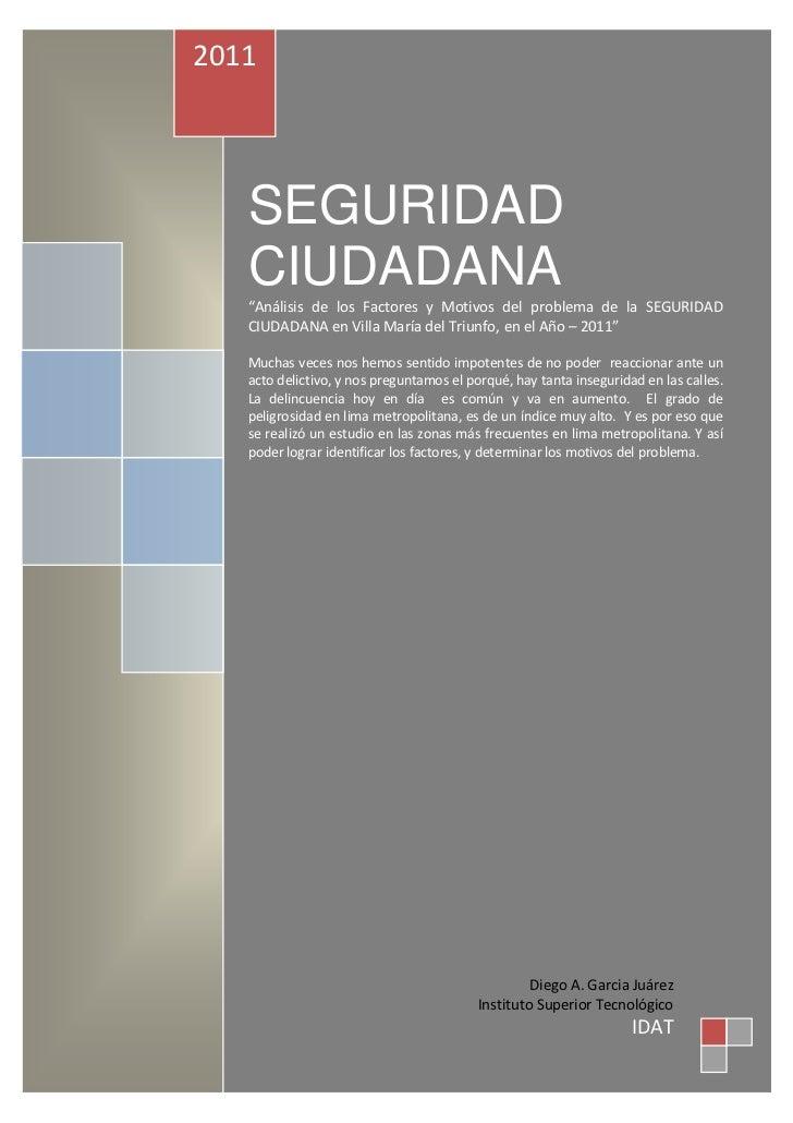 """2011   SEGURIDAD   CIUDADANA   """"Análisis de los Factores y Motivos del problema de la SEGURIDAD   CIUDADANA en Villa María..."""