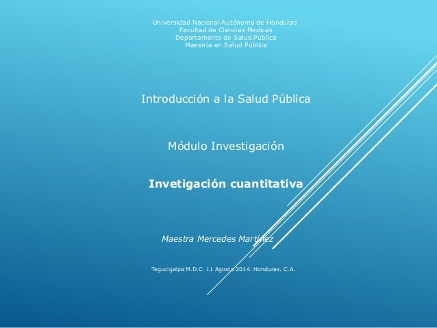 Tegucigalpa M.D.C. 11 Agosto 2014. Honduras. C.A. Universidad Nacional Autónoma de Honduras Facultad de Ciencias Medicas D...