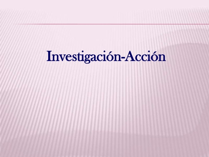 Investigación-Acción<br />