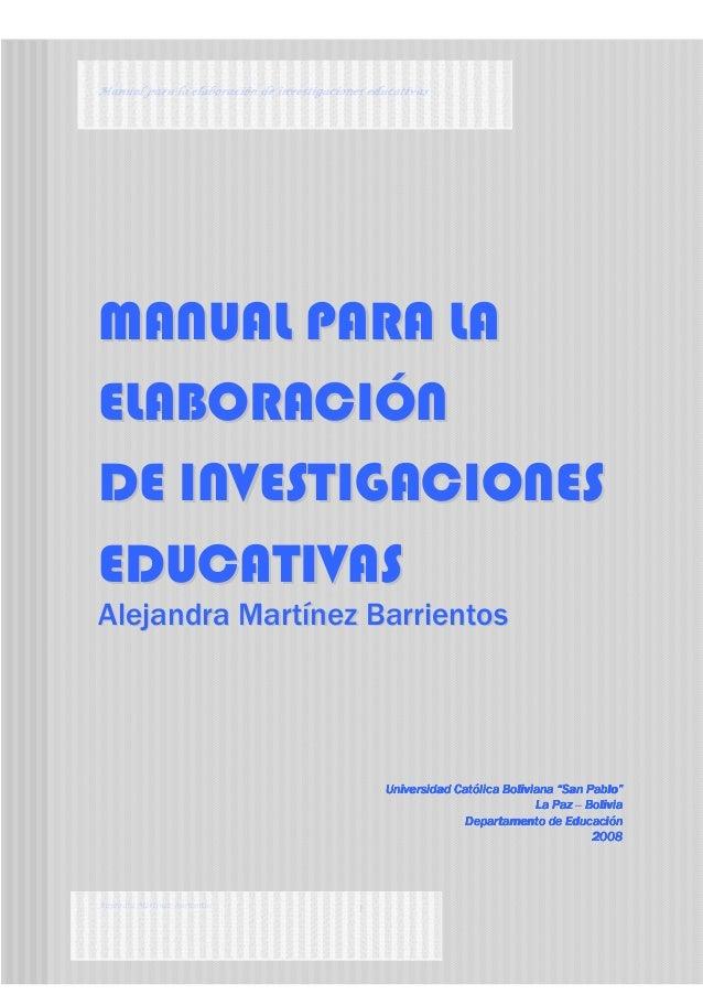 Manual para la elaboración deManual para la elaboración deManual para la elaboración deManual para la elaboración de inves...