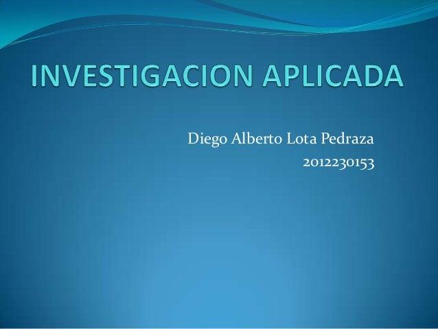 Diego Alberto Lota Pedraza 2012230153
