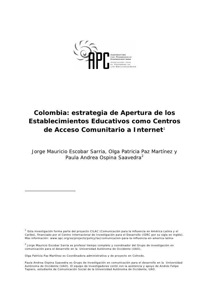 Colombia: estrategia de Apertura de los     Establecimientos Educativos como Centros         de Acceso Comunitario a Inter...
