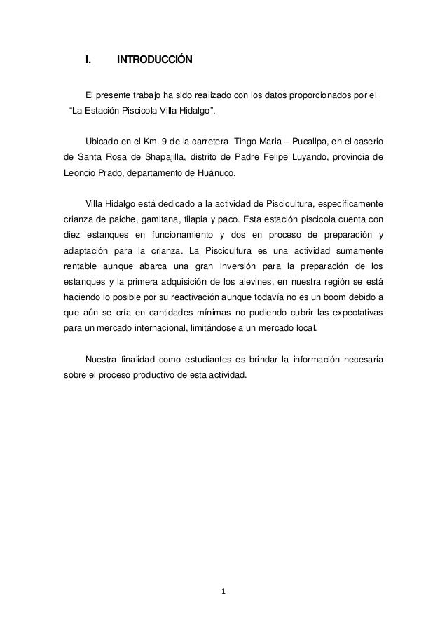 """1 I. INTRODUCCIÓN El presente trabajo ha sido realizado con los datos proporcionados por el """"La Estación Piscicola Villa H..."""