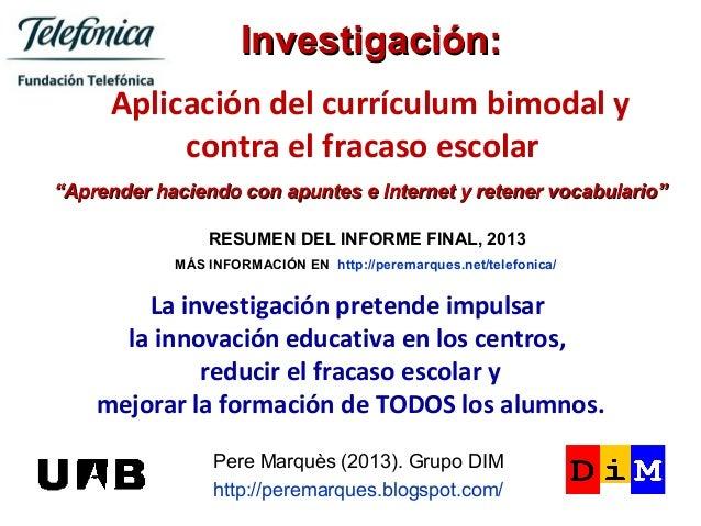 """Investigación: Aplicación del currículum bimodal y contra el fracaso escolar """"Aprender haciendo con apuntes e Internet y r..."""