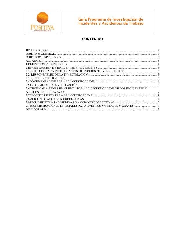 Guía Programa de Investigación de Incidentes y Accidentes de Trabajo CONTENIDO JUSTIFICACION.................................