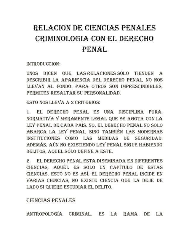 RELACION DE CIENCIAS PENALES  CRIMINOLOGIA CON EL DERECHO             PENALINTRODUCCION:Unos dicen que las relaciones sólo...