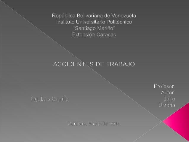Acontecimiento no deseado que da por resultado perdidas por lesiones a las personas, daño a los equipos, los materiales y/...