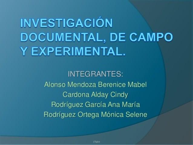 INTEGRANTES: Alonso Mendoza Berenice Mabel Cardona Alday Cindy Rodríguez García Ana María Rodríguez Ortega Mónica Selene I...