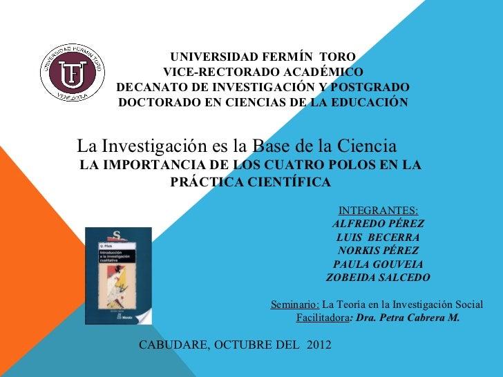 UNIVERSIDAD FERMÍN TORO          VICE-RECTORADO ACADÉMICO     DECANATO DE INVESTIGACIÓN Y POSTGRADO     DOCTORADO EN CIENC...