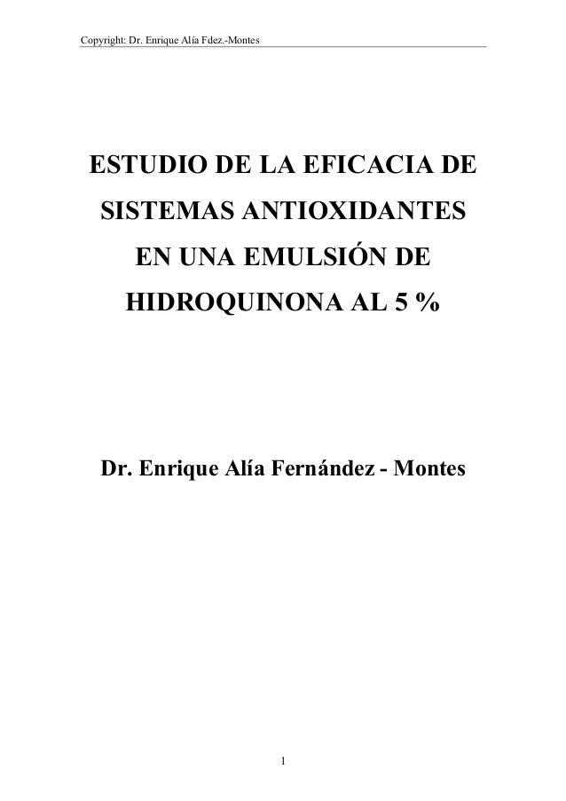 Copyright: Dr. Enrique Alía Fdez.-Montes ESTUDIO DE LA EFICACIA DE    SISTEMAS ANTIOXIDANTES            EN UNA EMULSIÓN DE...