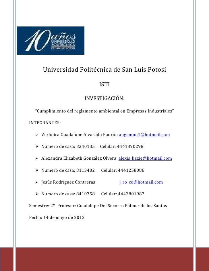 Universidad Politécnica de San Luis Potosí                                   ISTI                          INVESTIGACIÓN: ...
