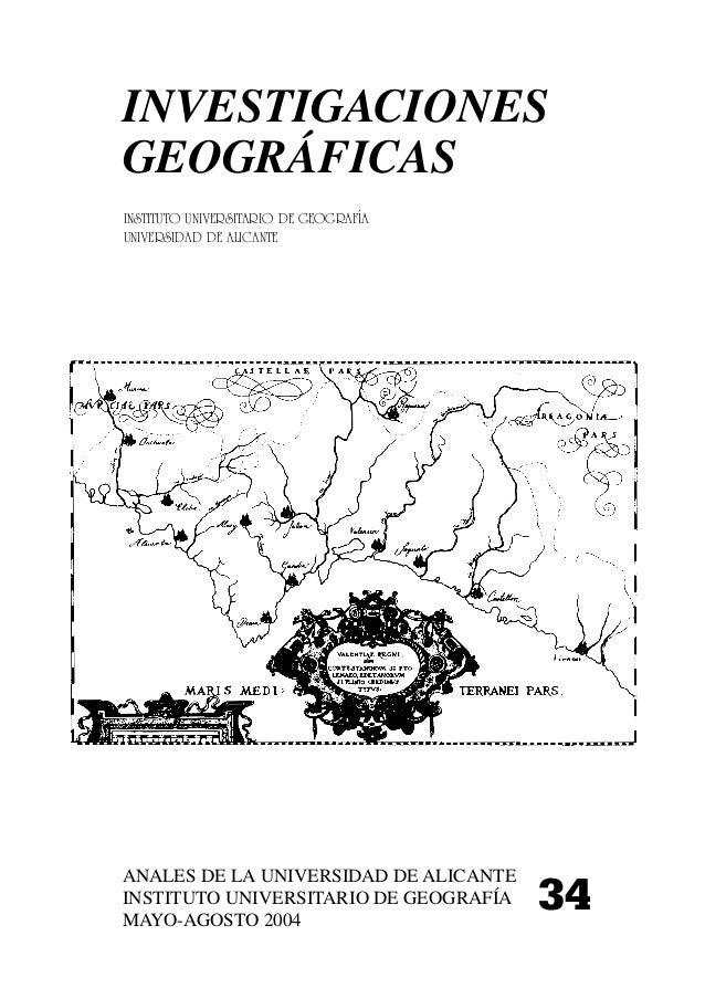 INVESTIGACIONES GEOGRÁFICAS ANALES DE LA UNIVERSIDAD DE ALICANTE INSTITUTO UNIVERSITARIO DE GEOGRAFÍA MAYO-AGOSTO 2004 34 ...