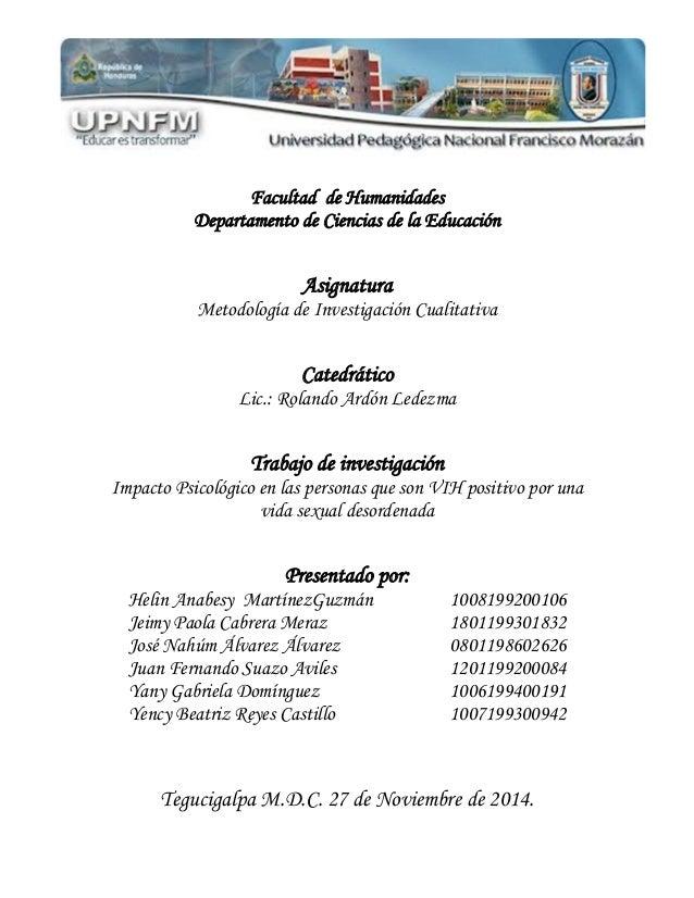 Facultad de Humanidades  Departamento de Ciencias de la Educación  Asignatura  Metodología de Investigación Cualitativa  C...