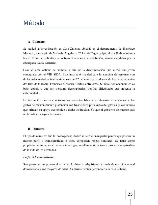 25  Método  A- Contexto:  Se realizó la investigación en Casa Zulema, ubicada en el departamento de Francisco  Morazán, mu...