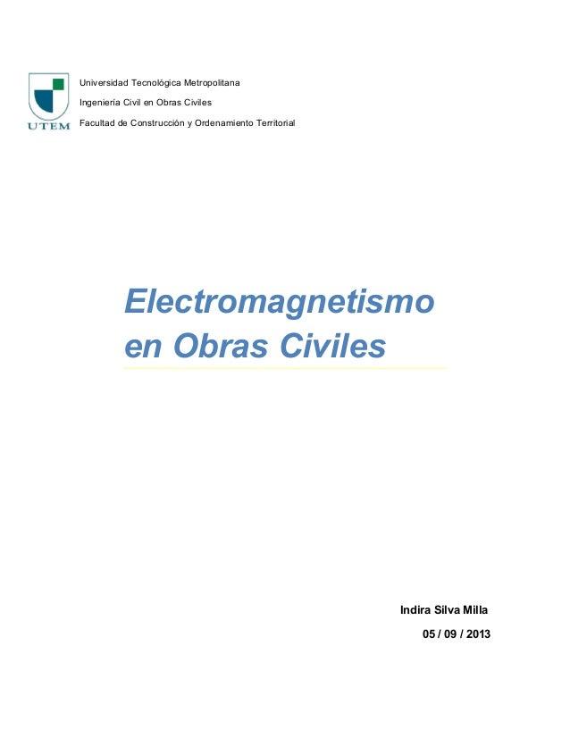Universidad Tecnológica Metropolitana Ingeniería Civil en Obras Civiles Facultad de Construcción y Ordenamiento Territoria...