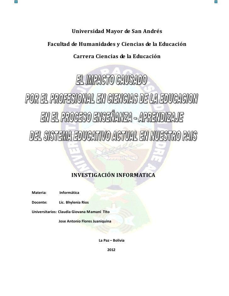 Universidad Mayor de San Andrés           Facultad de Humanidades y Ciencias de la Educación                       Carrera...