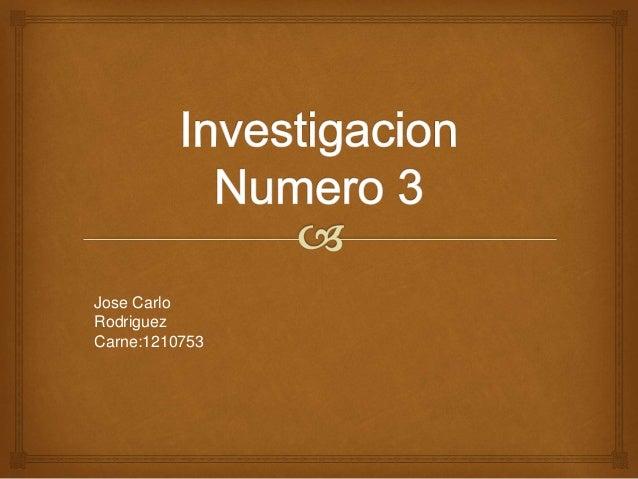 Jose Carlo  Rodriguez  Carne:1210753