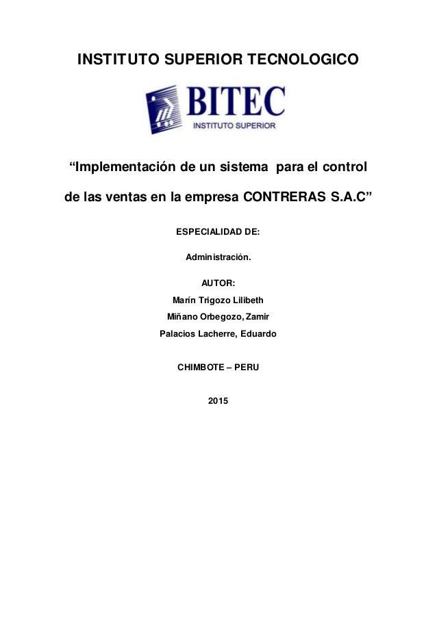 """INSTITUTO SUPERIOR TECNOLOGICO """"Implementación de un sistema para el control de las ventas en la empresa CONTRERAS S.A.C"""" ..."""