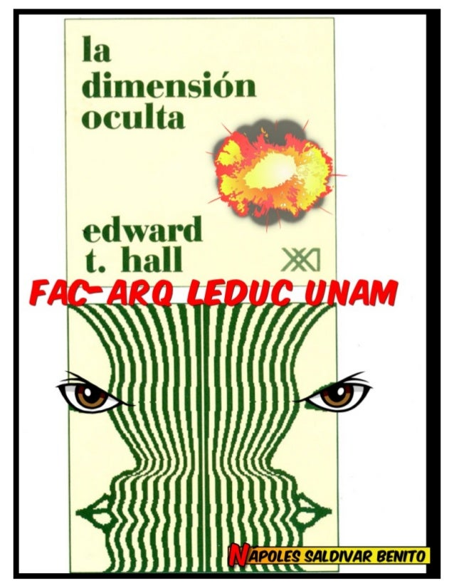 RESUMEN CAPITULOS 4-13 LA DIMENSION OCULTA DE EDWARD HALL