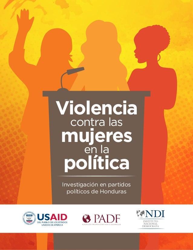 Investigación en partidos políticos de Honduras Violencia en la mujeres política contra las