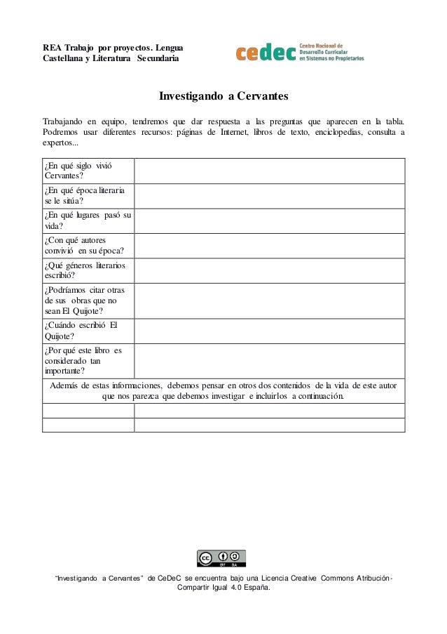 """REA Trabajo por proyectos. Lengua Castellana y Literatura Secundaria """"Investigando a Cervantes"""" de CeDeC se encuentra bajo..."""
