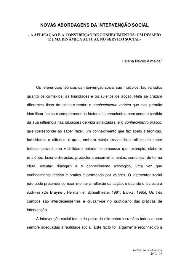 NOVAS ABORDAGENS DA INTERVENÇÃO SOCIAL- A APLICAÇÃO E A CONSTRUÇÃO DE CONHECIMENTOS: UM DESAFIO          E UMA DINÂMICA AC...