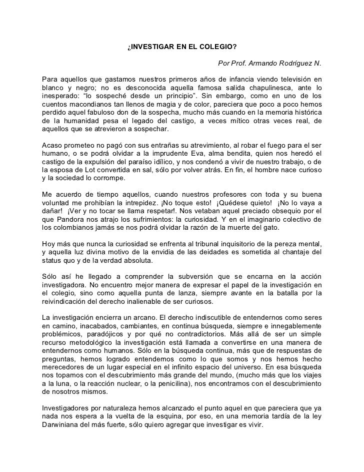 ¿INVESTIGAR EN EL COLEGIO?                                                         Por Prof. Armando Rodríguez N.Para aque...