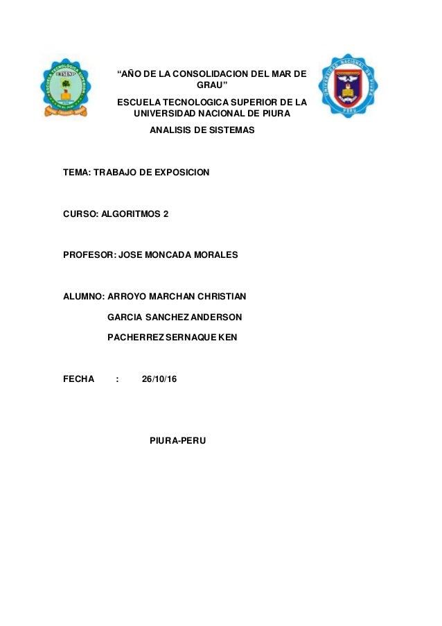 """""""AÑO DE LA CONSOLIDACION DEL MAR DE GRAU"""" ESCUELA TECNOLOGICA SUPERIOR DE LA UNIVERSIDAD NACIONAL DE PIURA ANALISIS DE SIS..."""
