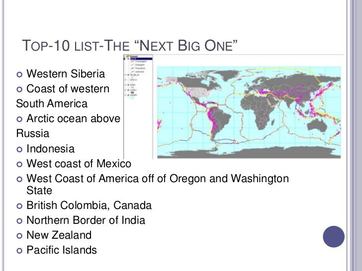 """Top-10 list-The """"Next Big One""""<br />Western Siberia<br />Coast of western <br />South America<br />Arctic ocean above <br ..."""