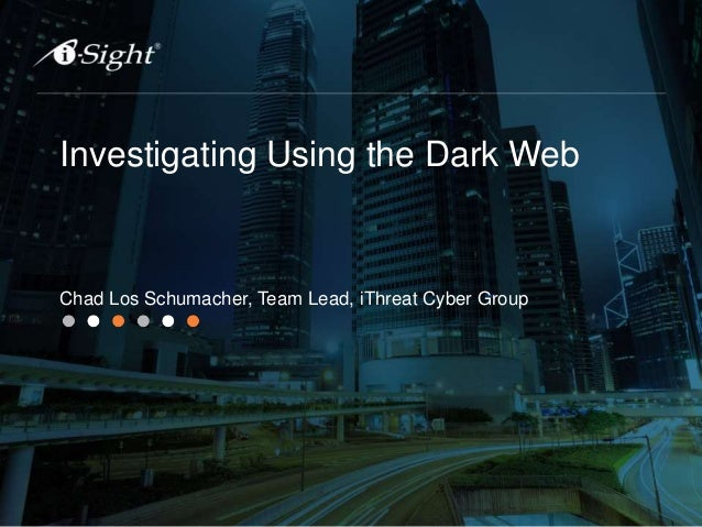 Investigating Using the Dark Web