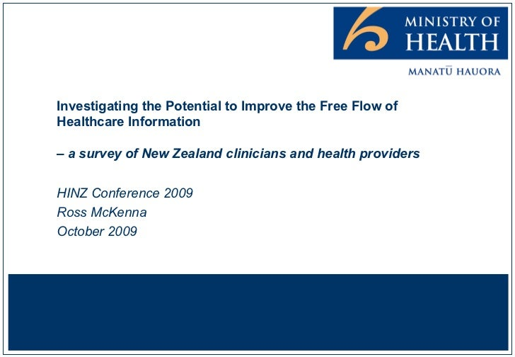 Investigating the Potential to Improve the Free Flow of Healthcare Information  – a survey of New Zealand clinicians and h...