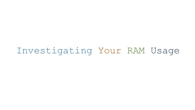 how to see ram usage on android