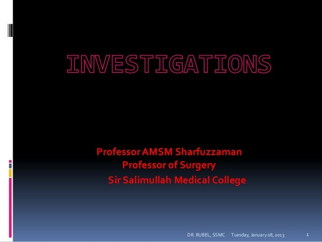 Professor AMSM Sharfuzzaman      Professor of Surgery  Sir Salimullah Medical College                   DR. RUBEL, SSMC   ...