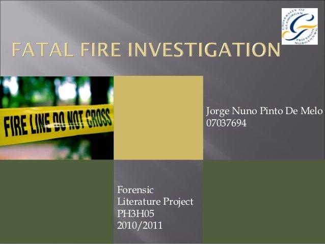 Jorge Nuno Pinto De Melo                     07037694ForensicLiterature ProjectPH3H052010/2011
