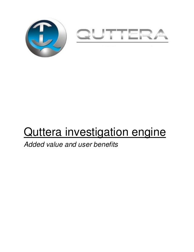 Quttera investigation engineAdded value and user benefits