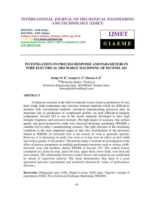 INTERNATIONALMechanical Volume 4, Issue 1, January - February (2013) © IAEME– International Journal of JOURNAL OF MECHANIC...