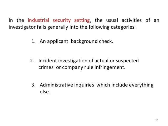 ELEMENTS OF INVESTIGATION • Investigator • Purpose • Subject of the Investigation 34
