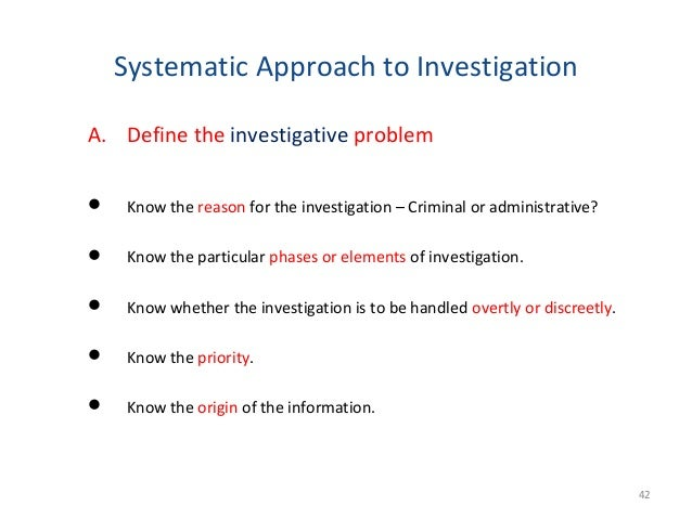 Methods and Sources to be Used » Personal observation » Undercover » Surveillance » Raids and seizures » Direct visit to t...