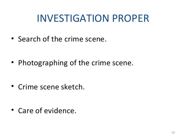GENERAL FACTS • The incident type investigation is also known as a complaint type investigation. • An investigator might b...