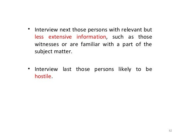 THE INTERVIEW OF NON-HOSTILE INFORMANTS • It should be first noted that an interview conducted at the security office affo...