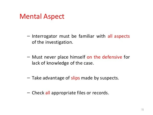 TYPES OF SUSPECT - According to Attitude & Personality • Talkative type • Pathological liar • Disinterested type • Imprude...
