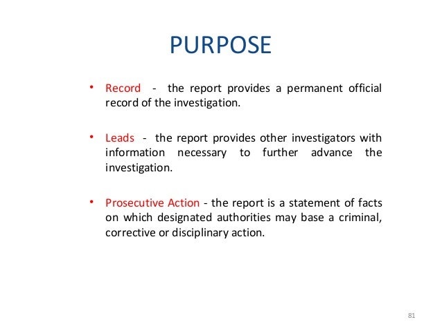 PARTS OF THE REPORT 1. Administrative Data – Date – File Number – Subject – Complaint – Reporting Investigator – Office of...