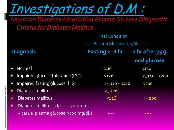 Investigations of D.M :American Diabetes Association Plasma Glucose Diagnostic Criteria for Diabetes Mellitus:            ...