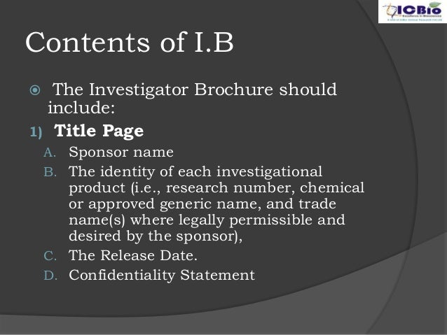 ... 10. Contents Of I.B  The Investigator Brochure ...