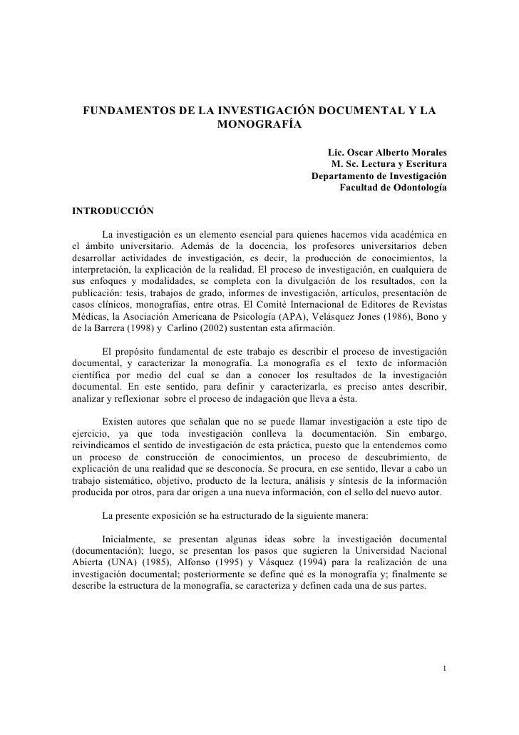 FUNDAMENTOS DE LA INVESTIGACIÓN DOCUMENTAL Y LA                     MONOGRAFÍA                                            ...