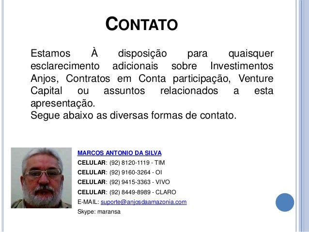 CONTATO MARCOS ANTONIO DA SILVA CELULAR: (92) 8120-1119 - TIM CELULAR: (92) 9160-3264 - OI CELULAR: (92) 9415-3363 - VIVO ...