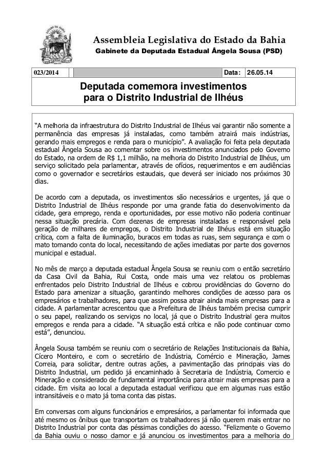 Assembleia Legislativa do Estado da Bahia Gabinete da Deputada Estadual Ângela Sousa (PSD) 023/2014 Data: 26.05.14 Deputad...