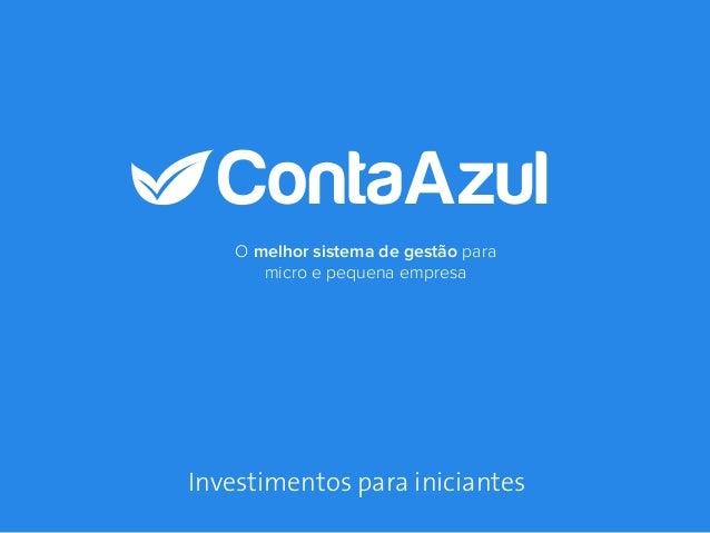 O melhor sistema de gestão para micro e pequena empresa Investimentos para iniciantes