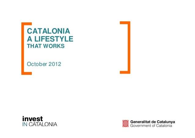 CATALONIAA LIFESTYLETHAT WORKSOctober 2012